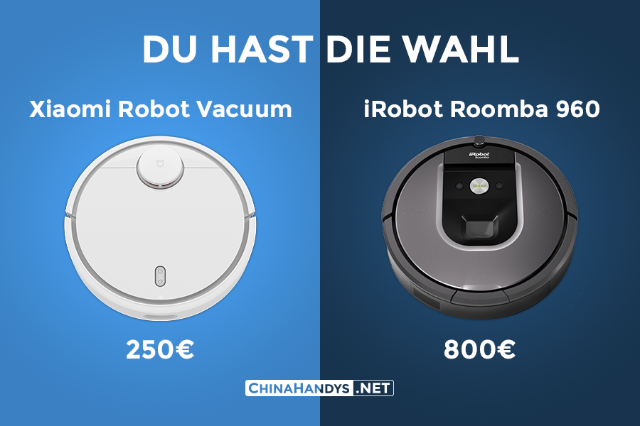 du hast die wahl xiaomi robot vacuum vs irobot roomba 960 2