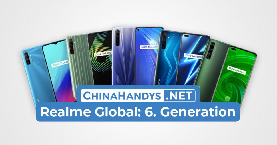 Realme Global 6. Generation Überblick