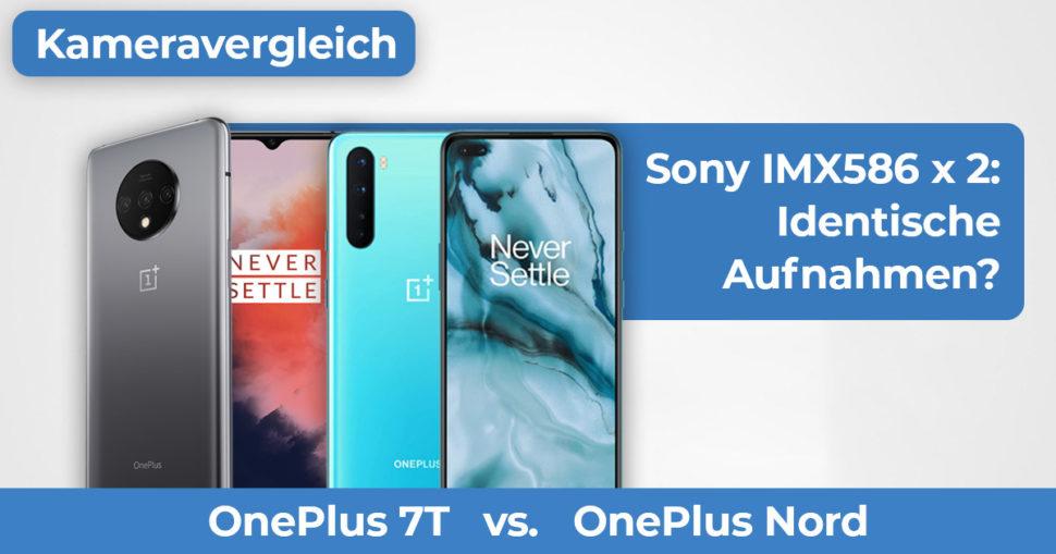 OnePlus Nord vs OnePlus 7T Kameravergleich