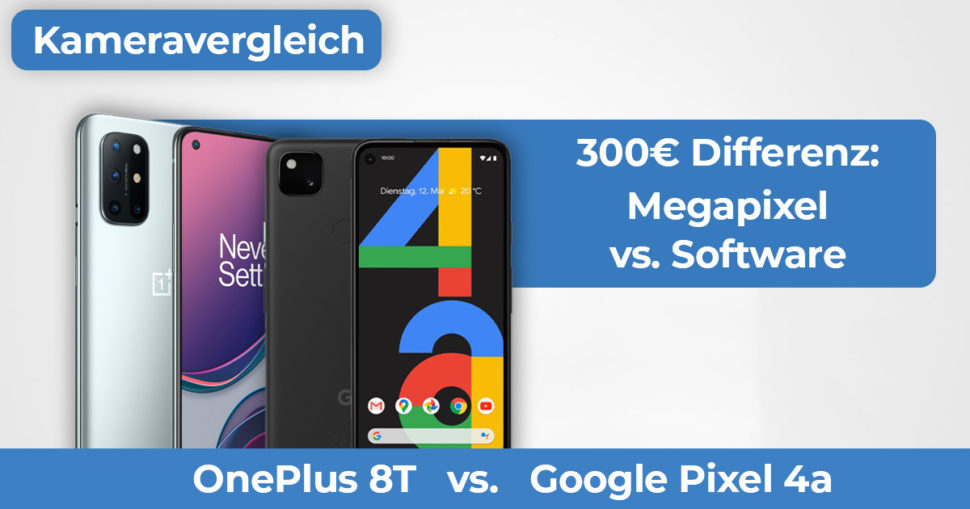 OnePlus 8T Pixel 4a Kameravergleich Banner