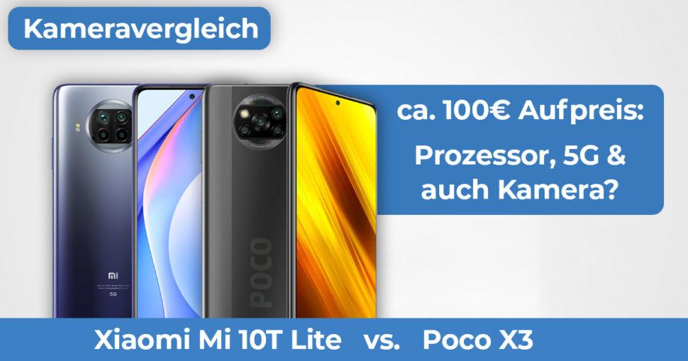 Mi 10T Lite vs Poco X3 Kameravergleich Banner