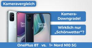 OnePlus 8T OnePlus Nord N10 5G Kameravergleich Banner