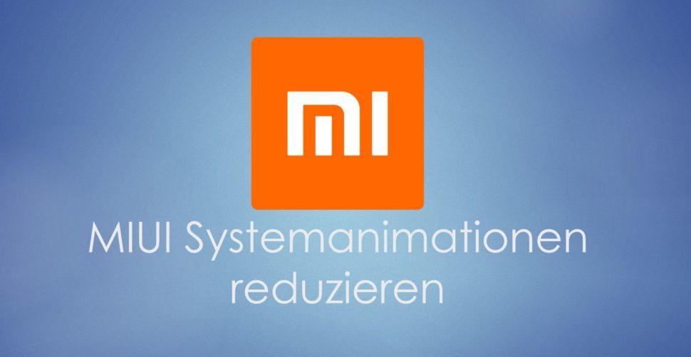 MIUI Systemanimationen einstellen 2