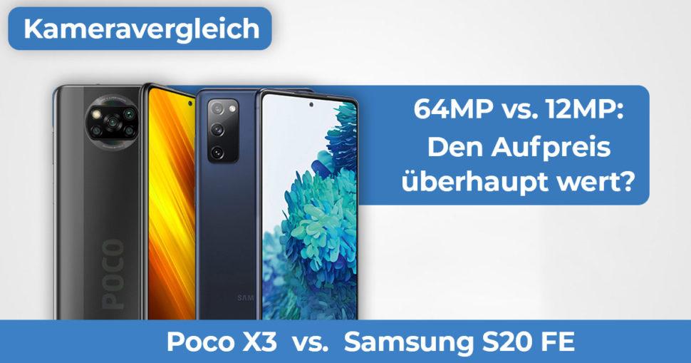 Poco X3 Samsung S20 FE Kameravergleich Banner