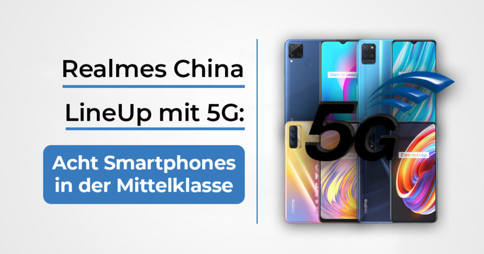 Realme 5G China Sortiment Beitragsbild