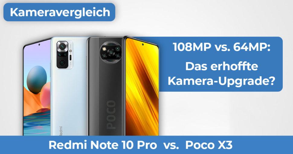 Redmi Note 10 Pro vs Poco X3 Kameravergleich Banner
