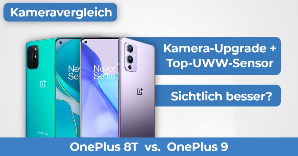 OnePlus 9 OnePlus 8T Kameravergleich Banner