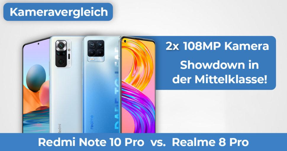 Redmi Note 10 Pro vs Realme 8 Pro Kameravergleich Banner