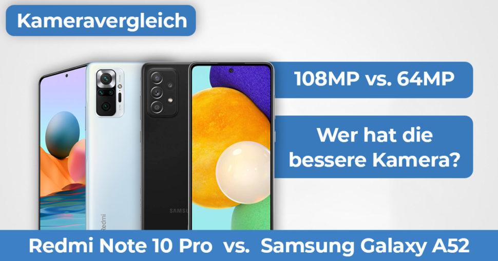 Redmi Note 10 Pro vs Samsung Galaxy A52 Kameravergleich Banner