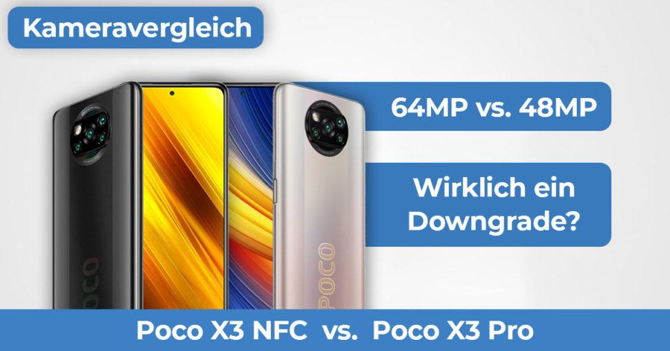Poco X3 Poco X3 Pro Kameravergleich Banner