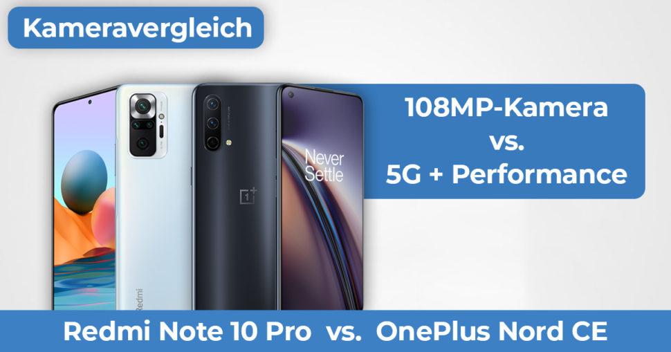 Redmi Note 10 Pro vs OnePlus Nord CE Kameravergleich Banner