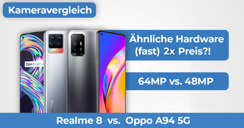Realme 8 Oppo A94 5G Kameravergleich Banner