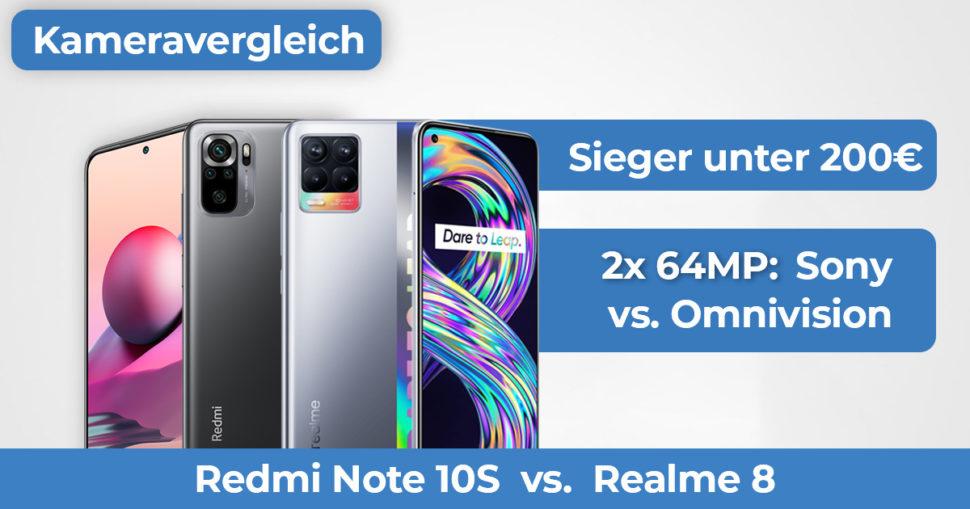 Realme 8 Redmi Note 10S Kameravergleich Banner