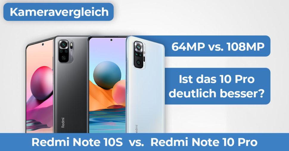 Redmi Note 10S vs Note 10 Pro Kameravergleich Banner