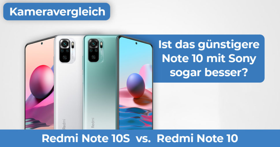 Redmi Note 10 vs Note 10S Kameravergleich Banner