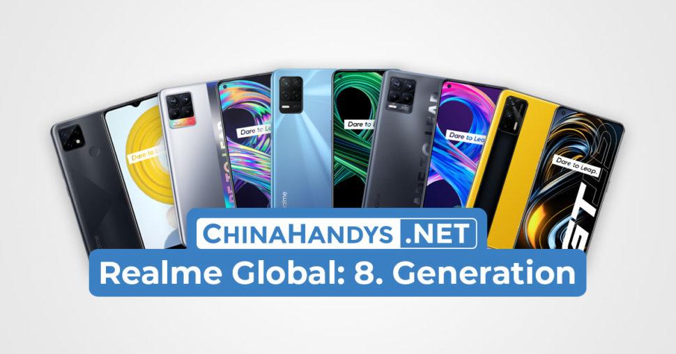 Realme Global 8. Generation Ueberblick