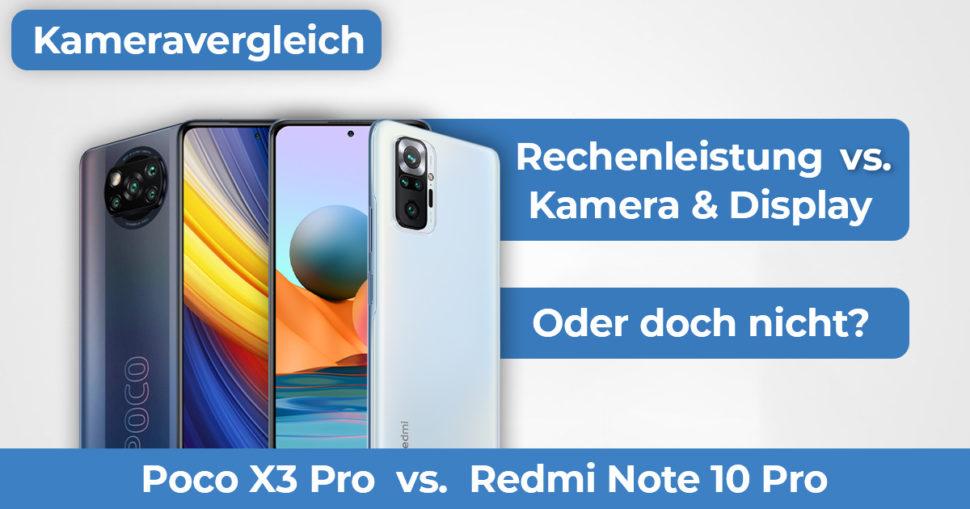 Poco X3 Pro Redmi Note 10 Pro Kameravergleich Banner