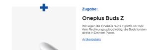 Oneplus Z Buds Gratiszugabe