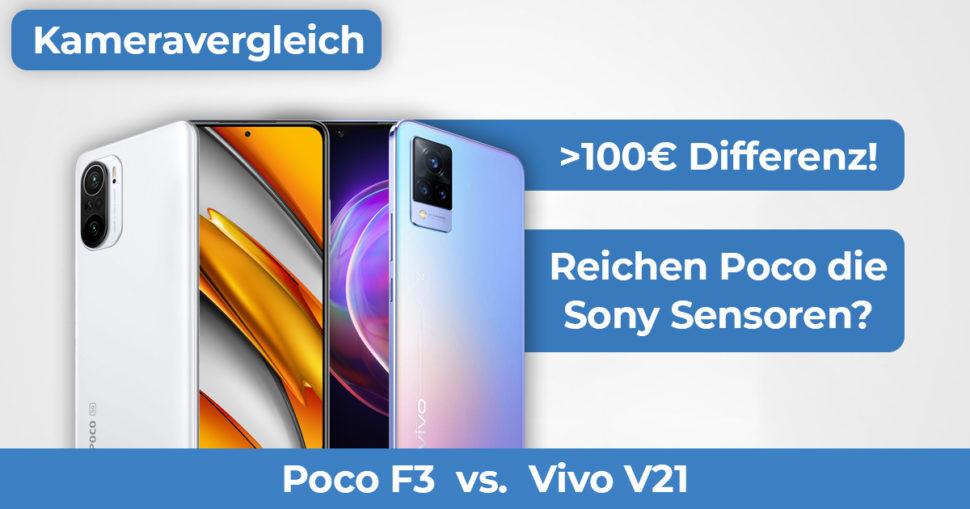 Poco F3 vs Vivo V21 Kameravergleich Banner