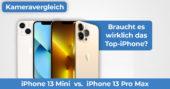 iPhone 13 Mini vs iPhone 13 Pro Max Kameravergleich Banner