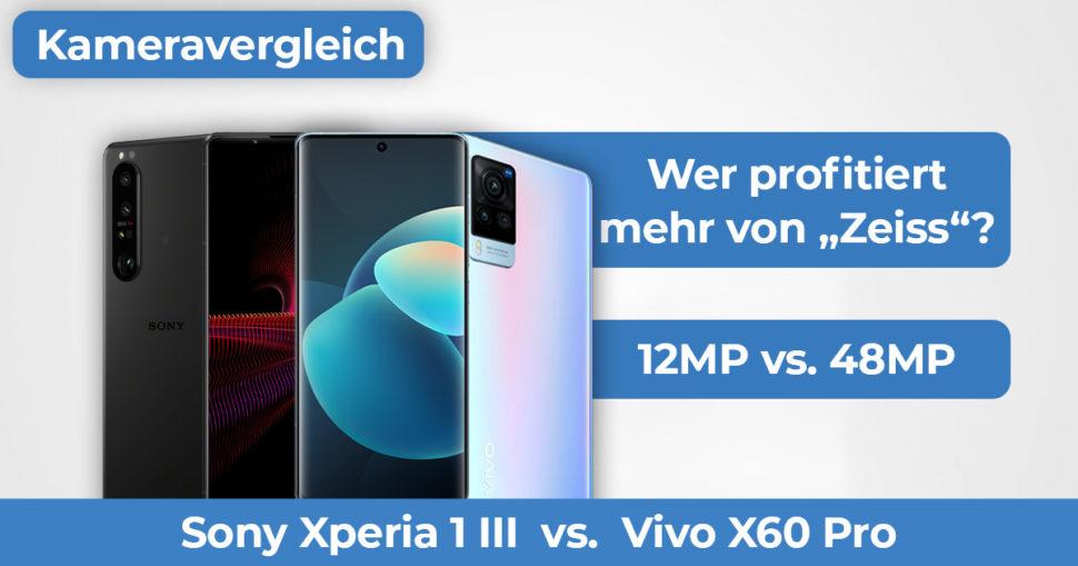 Vivo X60 Pro vs Sony 1 III Kameravergleich Banner
