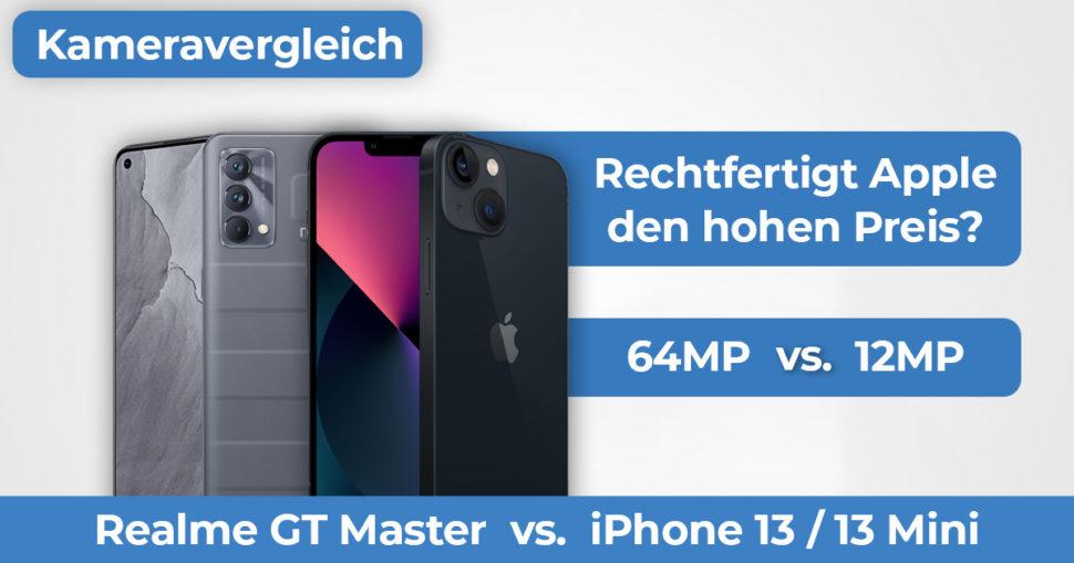 Realme GT Master vs iPhone 13 Kameravergleich Banner