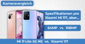 Xiaomi 11T vs Mi 11 Lite 5G NE Kameravergleich Banner