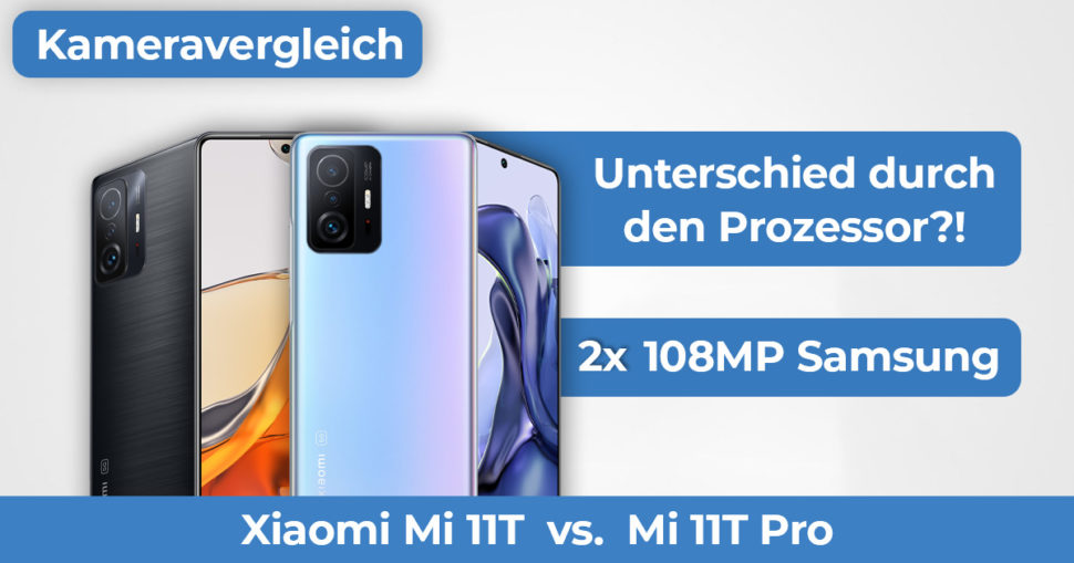 Xiaomi Mi 11T vs Mi 11T Pro Kameravergleich Banner